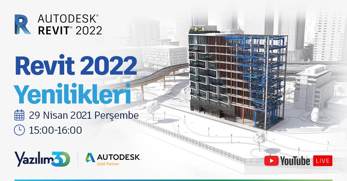 Revit 2022 Yenilikler Webinarı 12