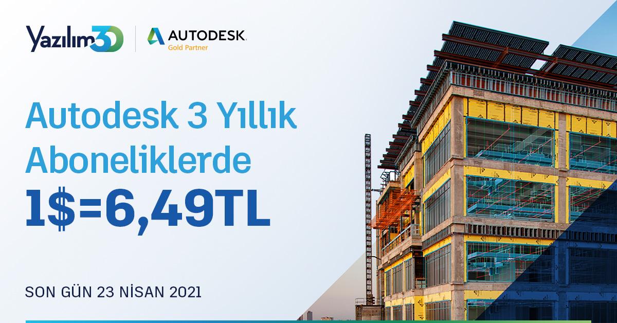Autodesk 3 Yıllık Aboneliklerde 1 USD = 6,49 TRY 14