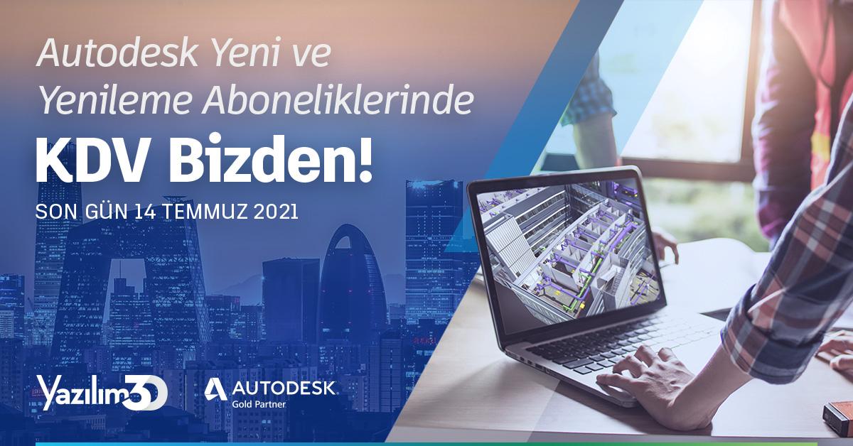 Autodesk Yeni ve Yenileme Abonelik Alımlarında KDV Bizden 6